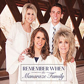 Remember When by The Manaraze Family