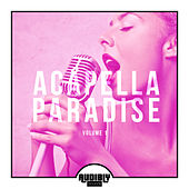 Acapella Paradise, Vol. 1 by Various Artists