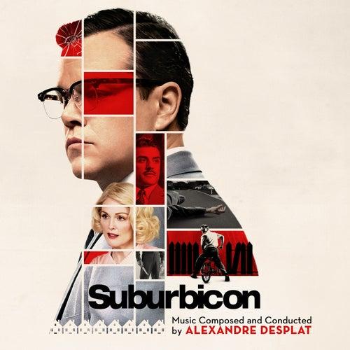 Suburbicon (Original Motion Picture Soundtrack) by Alexandre Desplat