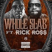 Get Out the Crowd (feat. Rick Ross) by Whole Slab