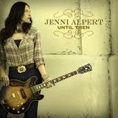 Until Then by Jenni Alpert