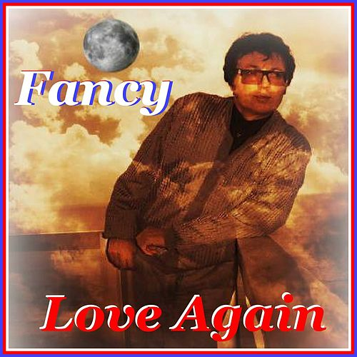 Love Again by Fancy