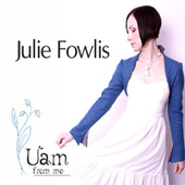 Uam from Me by Julie Fowlis