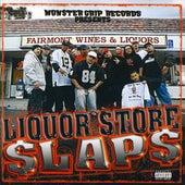 Liquor Store Slaps by Monster Grip Records Presents