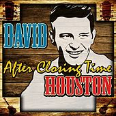 Play & Download After Closing Time by David Houston | Napster