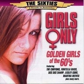 Play & Download Golden Girls of the 60's by Various Artists | Napster
