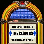Play & Download Love Potion No. 9 / Needles And Pins by The Clovers | Napster