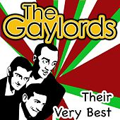 Play & Download Their Very Best by The Gaylords | Napster