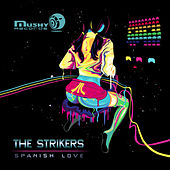 Play & Download Spanish Love EP by The Strikers | Napster