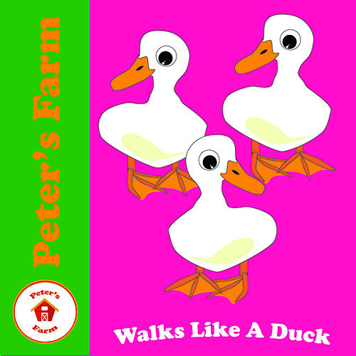 Walks Like a Duck by Peter's Farm