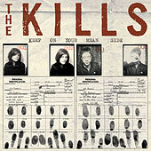 Keep On Your Mean Side by The Kills