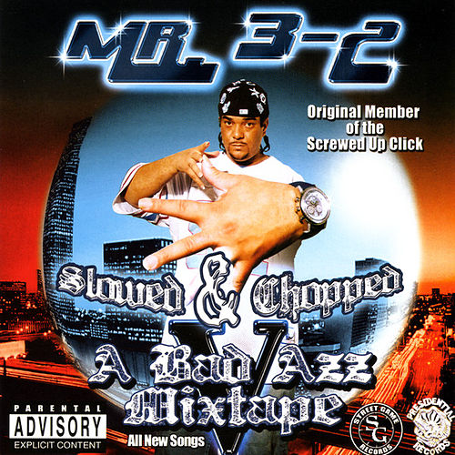 Play & Download A Bad Azz Mixtape V : Screwed by Mr. 3-2 | Napster