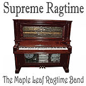 Supreme Ragtime by Maple Leaf Ragtime Band