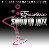Excelsior Smooth Jazz by The Madison Collective