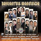 Briliantele Manelelor, Vol. 1 by Various Artists