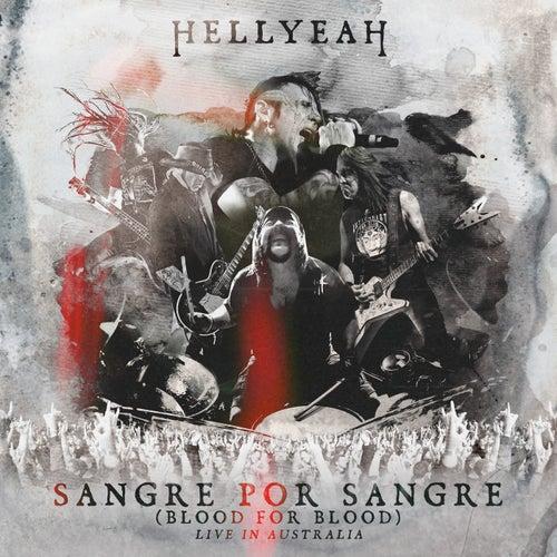 Sangre Por Sangre (Blood For Blood)- Live by Hellyeah