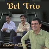 Los Años Dorados by Bel Trio