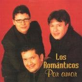 Los Románticos Por Amor by Los Romanticos