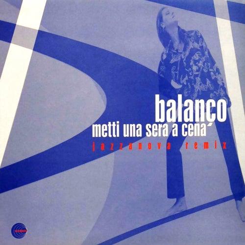 Metti una sera a cena (Jazzanova Remix) by Balanco