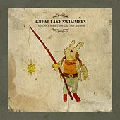 They Don't Make Them Like That Anymore von Great Lake Swimmers