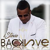 Back 2 Love by Istevie