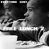 Free Lunch 2 by Evrythng Cost