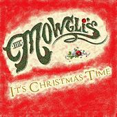 It's Christmas Time by The Mowgli's