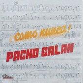 Como Nunca by Pacho Galán