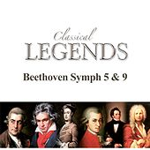 Classical Legends - Beethoven Symphony No. 5 & 9 by London Symphony Orchestra