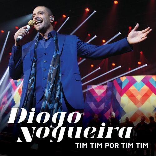 Tim Tim Por Tim Tim by Diogo Nogueira