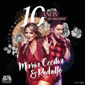 10 Anos De Sucessos (Ao Vivo) by Maria Cecília & Rodolfo