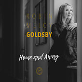 Home and Away von Robin Meloy Goldsby