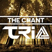 The Chant (Original Mix) by Trio