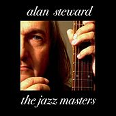 The Jazz Masters by Alan Steward