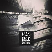Every paper bird wants to fly by Foxhole