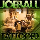 Joe Ball Tattooed by Joe Ball