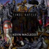 Final Battle by Kevin MacLeod