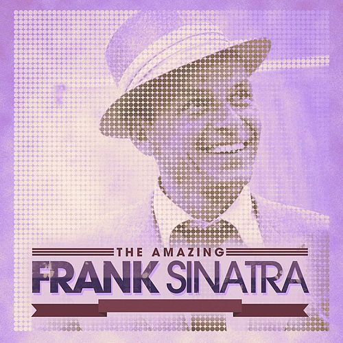 The Amazing Frank Sinatra Vol. 04 by Frank Sinatra