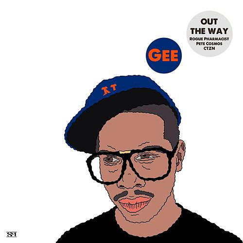Out The Way (CTZN Remix) by Gee