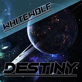 Destiny by White Wolf