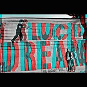 Lucid Dreams, The Irony Vol. 1 by Broadway