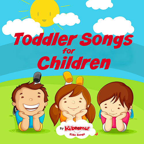 Toddler Songs for Children de The Kiboomers