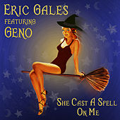 She Cast a Spell on Me by Eric Gales