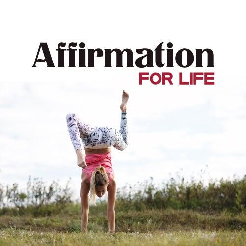 Affirmation for Life – Music for Meditation, Yoga, Mantra, Mindfulness, Kindness Meditation, Hatha Yoga, Zen de Lullabies for Deep Meditation