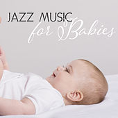 Jazz Music for Babies – Easy Listening, Stress Relief, Peaceful Jazz, Calm Down, Best Background Music by Relaxing Classical Piano Music