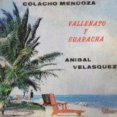 Vallenato y Guaracha by Colacho Mendoza y Aníbal Velásquez