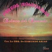 Porros Inolvidables y Boleros del Recuerdo by Edmundo Arias Y Su Orquesta