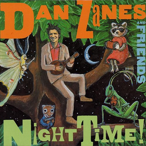 Play & Download Night Time! by Dan Zanes | Napster