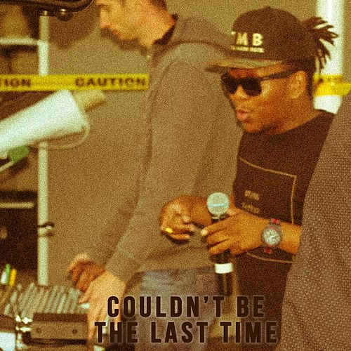 Couldn't Be the Last Time by Dizzy Dee