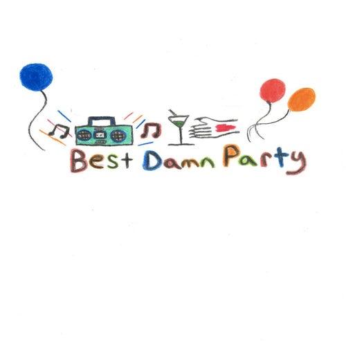 Best Damn Party by Daniel